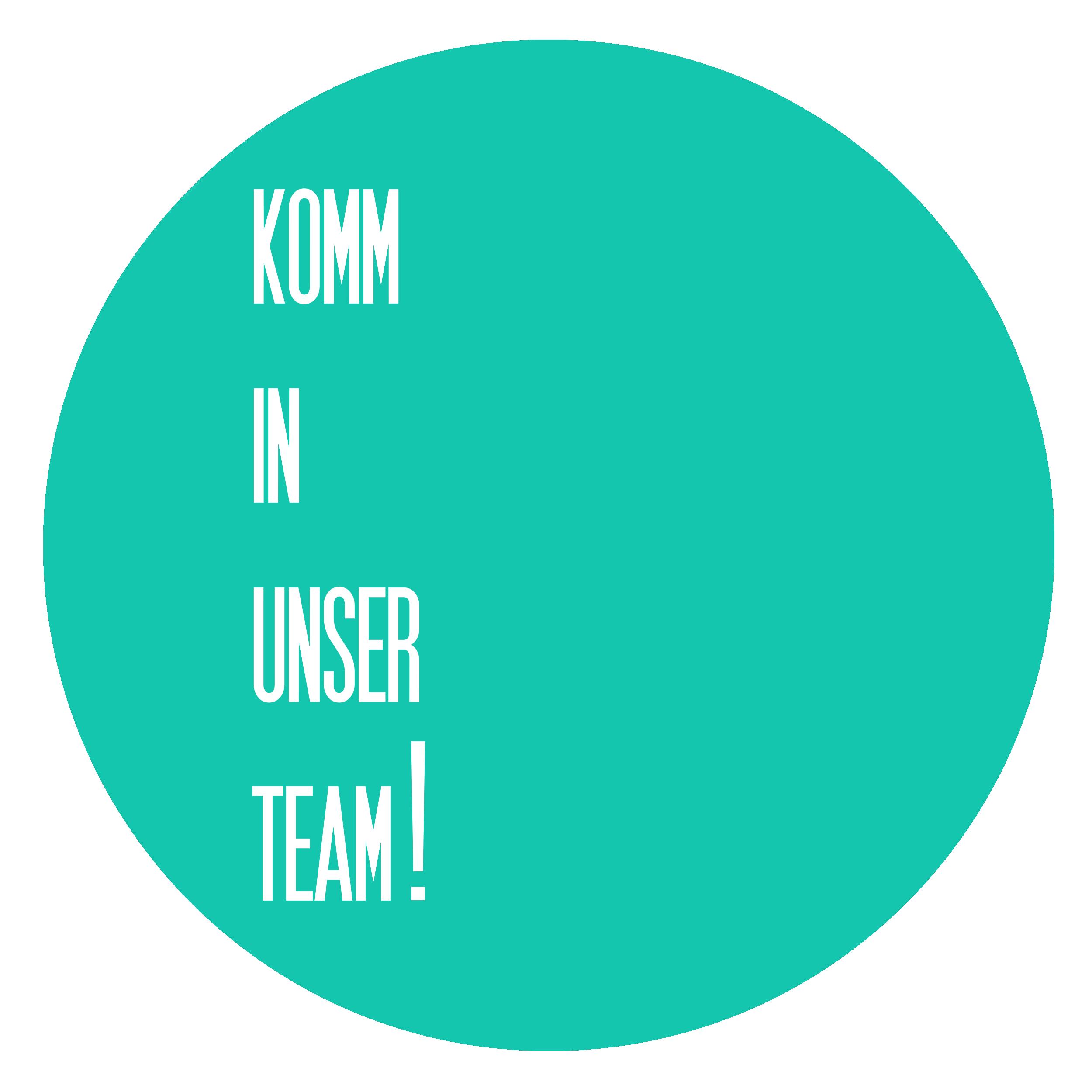 Komm in unser Team!